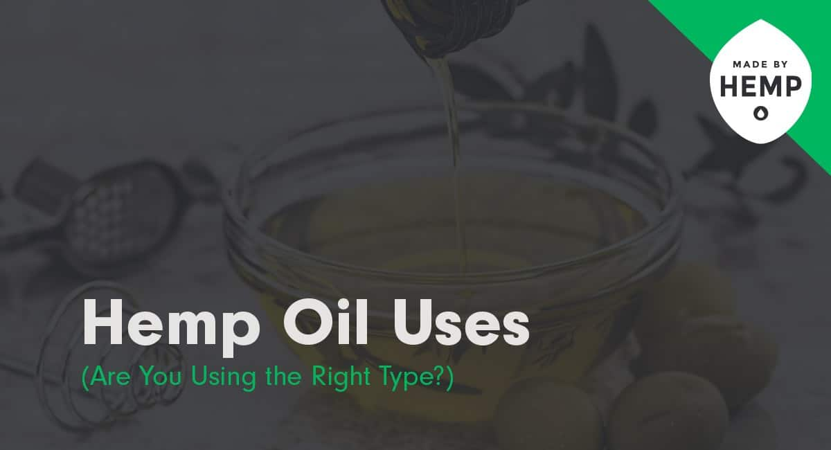 hemp oil uses complte guide